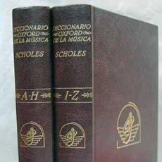 Libros de segunda mano: DICCIONARIO OXFORD DE LA MUSICA - PERCY A. SCHOLLES 2 TOMOS. Lote 136746734