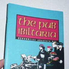 Libros de segunda mano: OSKORRI & THE PUB IBILTARIA (SANTO TOMASETAKO XI. KONTZERTUA, 2006, FUNDACIÓN BBK). Lote 136785066