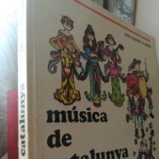 Libros de segunda mano: MUSICA DE CATALUNYA-ORIOL MARTORELL Y PILARIN BAYES-COL-LECCIO LLAVOR-1980 FIRMADO Y DEDIC. AUTOR . Lote 137461990