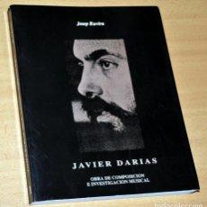 Libros de segunda mano: COLECCIÓN CONTRAPUNTO - Nº 1: JAVIER DARIAS - DE JOSEP RUVIRA - EDITA: GENERALITAT VALENCIANA, 1990. Lote 137841786
