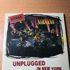 Libros de segunda mano: NIRVANA LETRAS UNPLUGGED IN NEW YORK. Lote 138190082