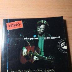 Libros de segunda mano: ERIC CLAPTON LETRAS UNPLUGGED-FROM THE CRADLE. Lote 138190742
