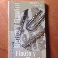 Libros de segunda mano: FLAUTA Y FLAUTIN (GUIAS MUNDIMUSICA). Lote 139000032