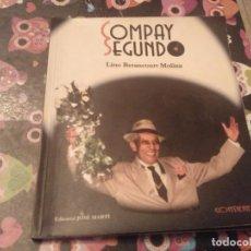 Libros de segunda mano: LIBRO LETRAS MUSICA Y FOTOS COMPAY SEGUNDO LINO BETANCOURT MOLINA AÑO 2000 SIN CD. Lote 139900006