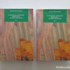 Libros de segunda mano: CATÁLOGO DEL ARCHIVO DE MÚSICA DE LA CATEDRAL DE MÁLAGA, DOS VOLÚMENES, ANTONIO MARTÍN MORENO. Lote 139913914