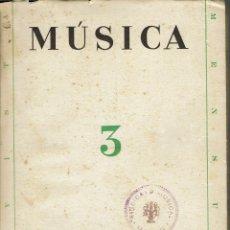 Libros de segunda mano: REVISTA MENSUAL MÚSICA Nº 3.SUPLEMENTO RAFAEL ALBERTI.SELLO SINDICATO MUSICAL DE MAHON.AÑO 1938(1.8). Lote 140408486