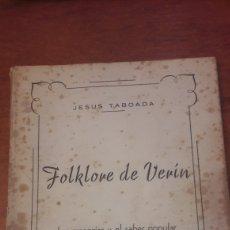 Libros de segunda mano: FOCLORE DE VERIN JESUS TABOADA LA REGION ORENSE. Lote 140469594