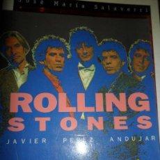 Libros de segunda mano: ROLLING STONES, JAVIER PÉREZ ANDÚJAR, ED. SALVAT. Lote 140475066
