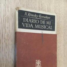 Libros de segunda mano: DIARIO DE MI VIDA MUSICAL. NIKOLAI RIMSKI-KORSAKOV. 1947. Lote 140716698