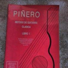 Libros de segunda mano: PIÑERO MÉTODO DE GUITARRA CLÁSICA LIBRO I Y LIBRO II 1994. Lote 129174343