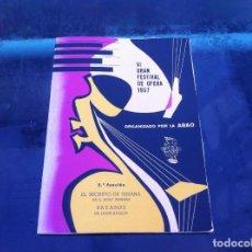 Libros de segunda mano: VI GRAN FESTIVAL DE ÓPERA 1957 (2ª FUNCIÓN) ORGANIZADO POR LA ABAO. EL SECRETO DE SUSANA - PAYASOS. Lote 143073214