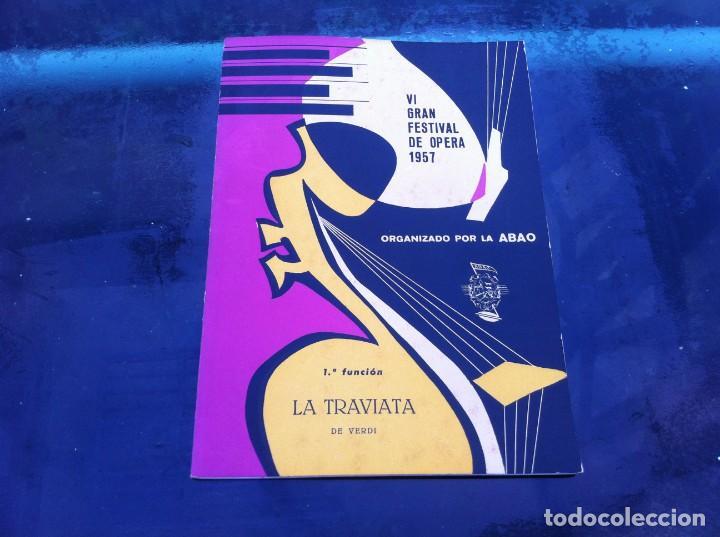 VI GRAN FESTIVAL DE ÓPERA 1957 (1ª FUNCIÓN) ORGANIZADO POR LA ABAO. LA TRAVIATA DE VERDI (Libros de Segunda Mano - Bellas artes, ocio y coleccionismo - Música)