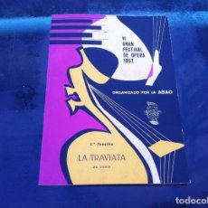 Libros de segunda mano: VI GRAN FESTIVAL DE ÓPERA 1957 (1ª FUNCIÓN) ORGANIZADO POR LA ABAO. LA TRAVIATA DE VERDI. Lote 143073390