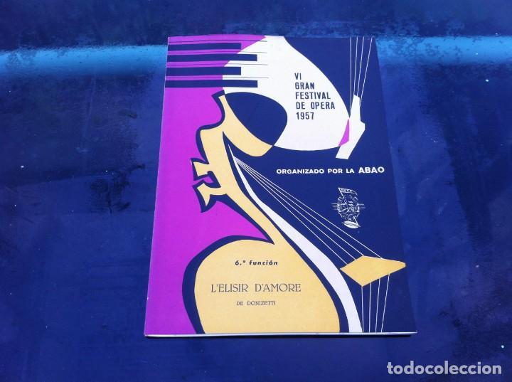 VI GRAN FESTIVAL DE ÓPERA 1957 (6ª FUNCIÓN) ORGANIZADO POR LA ABAO. L'ELISIR D'AMORE, DONIZETTI (Libros de Segunda Mano - Bellas artes, ocio y coleccionismo - Música)