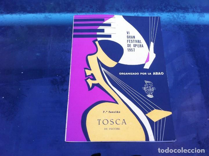 VI GRAN FESTIVAL DE ÓPERA 1957 (7ª FUNCIÓN) ORGANIZADO POR LA ABAO. TOSCA. (Libros de Segunda Mano - Bellas artes, ocio y coleccionismo - Música)