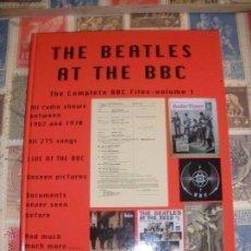 Libros de segunda mano: THE BEATLES AT THE BBC THE COMPLETE BBC FILES VOLUME 1 EXCELENTE CONDICION LEA DESCRIPCION. Lote 143130626