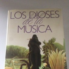 Libros de segunda mano: LOS DIOSES DE LA MÚSICA - 5 TOMOS. Lote 143543778