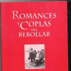 Libros de segunda mano: ROMANCES Y COPLAS DEL REBOLLAR, CECILE IGLESIAS GIRAUD, ANGEL IGLESIAS OVEJERO. Lote 143952560