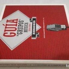 Libros de segunda mano: GUIA DE GRUPOS DE MÚSICA ZARAGOZA 2010-2011/ AYUNTAMIENTO. Lote 144033118
