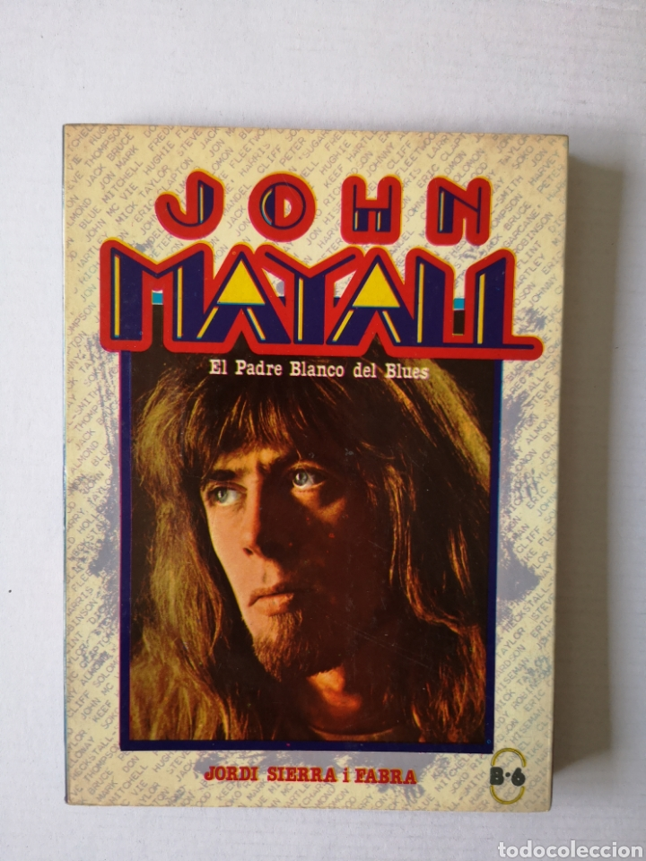 JOHN MAYALL - EL PADRE BLANCO DEL BLUES - (Libros de Segunda Mano - Bellas artes, ocio y coleccionismo - Música)