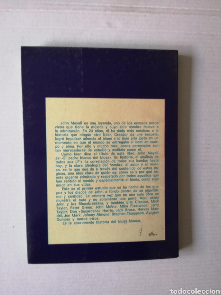 Libros de segunda mano: JOHN MAYALL - EL PADRE BLANCO DEL BLUES - - Foto 4 - 145016854