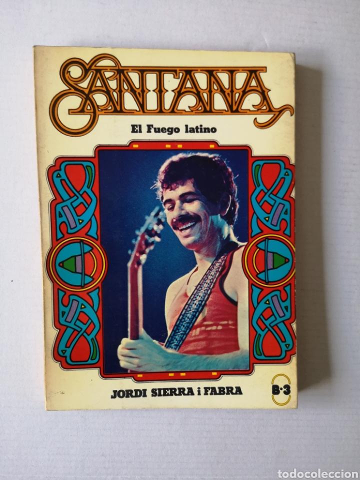 SANTANA - EL FUEGO LATINO - (Libros de Segunda Mano - Bellas artes, ocio y coleccionismo - Música)