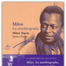 Libros de segunda mano: 2009 - 1ª ED. - MILES DAVIS & QUINCY TROUPE: MILES. LA AUTOBIOGRAFÍA - ILUSTRADO - ALBA ED. - JAZZ. Lote 157750838