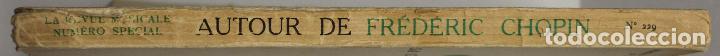 Libros de segunda mano: LA REVUE MUSICALE. AUTOUR DE FRÉDÉRIC CHOPIN. SA CORRESPONDANCE, SES PORTRAITS. - [Revista.] - Foto 2 - 145671736