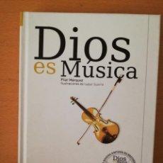 Libros de segunda mano: DIOS ES MÚSICA (PILAR MÁRQUEZ, ILUSTRACIONES DE ISABEL GUERRA) INCLUYE CD NOVENA SINFONIA BEETHOVEN. Lote 145891726