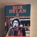 Libros de segunda mano: BOB DYLAN 2. EDICIONES JUCAR. LOS JUGLARES. Lote 145998245