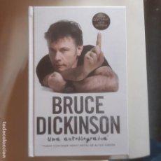 Libros de segunda mano: BRUCE DICKINSON - UNA AUTOBIOGRAFIA . Lote 146365682