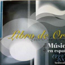 Libros de segunda mano: LIBRO DE ORO DE LA MUSICA EN ESPAÑA - ED. ORFEO. Lote 146369766
