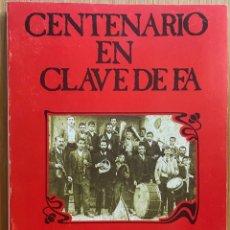 Libros de segunda mano: CENTENARIO EN CLAVE DE FA - LA BANDA DE MÚSICA DE RAMALES DE LA VICTORIA (1887 - 1987) - CANTABRIA. Lote 146736926