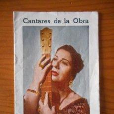 Libros de segunda mano: CONCHITA PIQUER. CANTARES DE LA OBRA. SALERO DE ESPAÑA. LETRAS DE CANCIONES. AÑOS 40-50. Lote 146793462