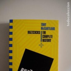 Libros de segunda mano: BUZZCOCKS THE COMPLETE HISTORY BOOK TONY MCGARTLAND 2017. Lote 146880182