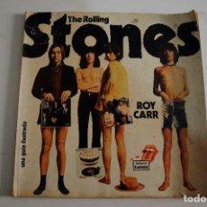 Libros de segunda mano: THE ROLLING STONES - LIBRO ROY CARR UNA GUIA ILUSTRADA SPAIN 1977. Lote 146880350