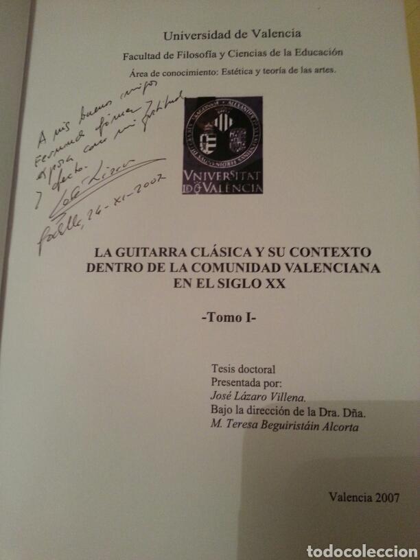 Libros de segunda mano: LA GUITARRA CLÁSICA Y SU CONTEXTO DENTRO DE LA COMUNIDAD VALENCIANA EN EL SIGLO XX. 2 TOMOS - Foto 3 - 147534572