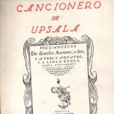 Libros de segunda mano: CANCIONERO DE UPSALA (MÉXICO, 1944) GRAN FORMATO. Lote 147588670