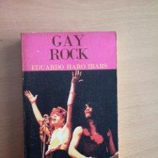 Libros de segunda mano: GAY ROCK - EDICION LOS JUGLARES -. Lote 147627550