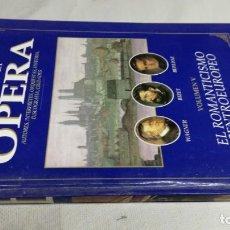 Libros de segunda mano: EL MUNDO DE LA OPERA/ EL ROMANTICISMO CENTROEUROPEO/ SOLO LIBRO. Lote 147630506