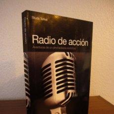 Libros de segunda mano: STUDS TERKEL: RADIO DE ACCIÓN. AVENTURAS DE UN PINCHADISCOS ECLÉCTICO (GLOBAL RHYTM, 2012) C/ NUEVO. Lote 147631094