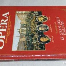 Libros de segunda mano: EL MUNDO DE LA OPERA/ EL GRAN SIGLO ITALIANO/ SOLO LIBRO. Lote 147631398