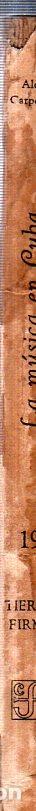 Libros de segunda mano: LA MÚSICA EN CUBA. ALEJO CARPENTIER. CON DEDICATORIA Y FIRMA DEL AUTOR. FONDO DE CULTURA. 1960. - Foto 7 - 147829226