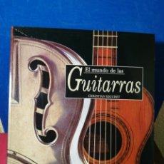 Libros de segunda mano: EL MUNDO DE LAS GUITARRAS - CHRISTIAN SEGURET - IBERLIBRO, 2000. Lote 147996629