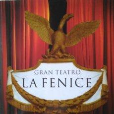 Libros de segunda mano: GRAN TEATRO DE ÓPERA LA FENICE, VENECIA. FOTOGRAFÍAS DE GRAZIANO ARICI. TEXTO EN INGLÉS. Lote 148187190