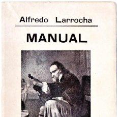Libros de segunda mano: LIBRO,MANUAL DEL VIOLINISTA,AÑO 1938 DE ALFREDO LARRACHA,TEMA VIOLIN,ORQUESTA,MUSICA,MUY BUEN ESTADO. Lote 148805418