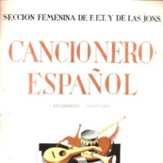 Libros de segunda mano: GARCIA DE LA PARRA : CANCIONERO ESPAÑOL - TRES TOMOS (SECCIÓN FEMENINA, S. F. ). Lote 149391638