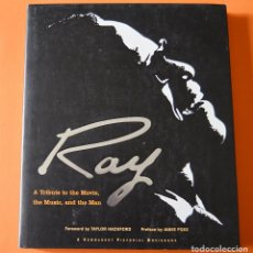 Libros de segunda mano: RAY - A TRIBUTE TO THE MOVIE, THE MUSIC AND THE MAN - LIBRO DE RAY CHARLES Y PELÍCULA RAY - INGLES. Lote 150267986