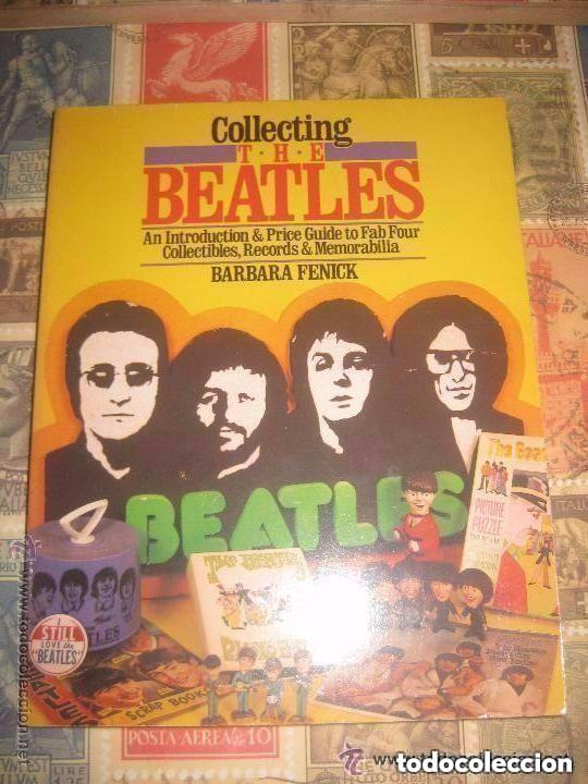 COLLECTING THE BEATLES AN INTRODUCTION &PRICE GUIDE COLLECTIBLES RECORDS &  MEMORABILIA USA