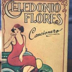 Libros de segunda mano: LIBRO ARGENTINO CANCIONERO DE CELEDONIO FLORES. Lote 150491710
